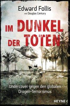 Im Dunkel der Toten (eBook, ePUB) - Follis, Edward; Century, Douglas