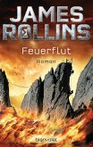 Feuerflut / Sigma Force Bd.7 (eBook, ePUB)