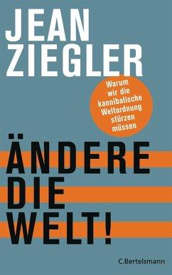 Ändere die Welt! (eBook, ePUB) - Ziegler, Jean