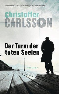 Der Turm der toten Seelen / Leo Junker Bd.1 (eBook, ePUB) - Carlsson, Christoffer