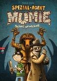 Schief gewickelt / Spezial-Agent Mumie Bd.1 (eBook, ePUB)