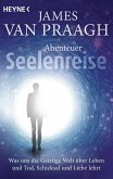Abenteuer Seelenreise (eBook, ePUB)