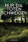 Nur die Toten schweigen / Mena Reglin Bd.2 (eBook, ePUB)
