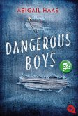 Dangerous Boys (eBook, ePUB)