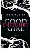 Good Girl. Entführt (eBook, ePUB)