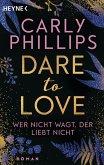 Wer nicht wagt, der liebt nicht / Dare to love Bd.1 (eBook, ePUB)