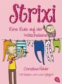 Eine Eule auf der Wäscheleine / Strixi Bd.1 (eBook, ePUB)