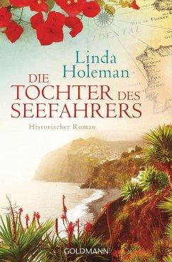 Die Tochter des Seefahrers (eBook, ePUB) - Holeman, Linda