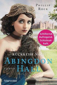 Rückkehr nach Abingdon Hall / Abingdon Hall Bd.3 (eBook, ePUB) - Rock, Phillip
