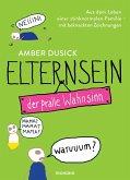 Elternsein - der pralle Wahnsinn (eBook, ePUB)
