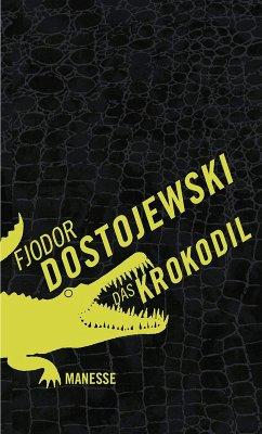 Das Krokodil (eBook, ePUB) - Dostojewski, Fjodor