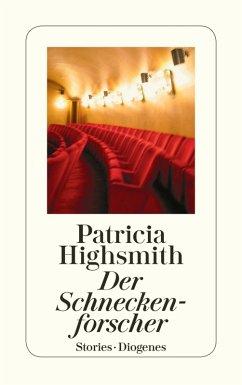 Der Schneckenforscher (eBook, ePUB) - Highsmith, Patricia
