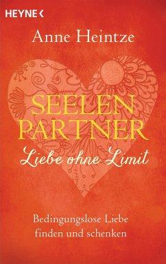 Seelenpartner - Liebe ohne Limit (eBook, ePUB) - Heintze, Anne