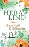 Eine Handvoll Heldinnen (eBook, ePUB)