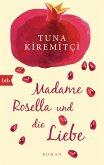 Madame Rosella und die Liebe (eBook, ePUB)