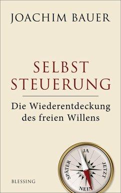 Selbststeuerung (eBook, ePUB) - Bauer, Joachim