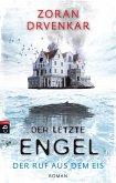 Der Ruf aus dem Eis / Der letzte Engel Bd.2 (eBook, ePUB)