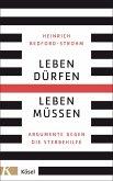 Leben dürfen - Leben müssen (eBook, ePUB)