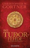 Die Tudor-Fehde / Tudor Bd.3 (eBook, ePUB)