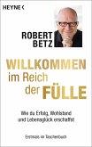 Willkommen im Reich der Fülle (eBook, ePUB)