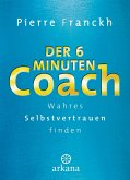 Der 6-Minuten-Coach (eBook, ePUB)