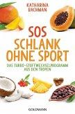 SOS Schlank ohne Sport - (eBook, ePUB)