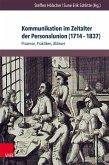Kommunikation im Zeitalter der Personalunion (1714-1837) (eBook, PDF)