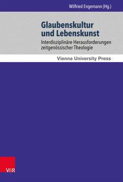 Glaubenskultur und Lebenskunst (eBook, PDF)
