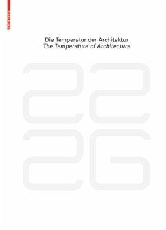 be 2226 Die Temperatur der Architektur / The Temperature of Architecture