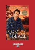 Outback Blaze (Large Print 16pt)
