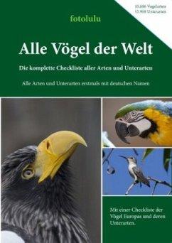 Alle Vögel der Welt - fotolulu
