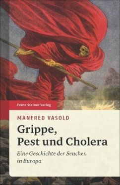 Grippe, Pest und Cholera - Vasold, Manfred