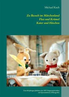 Zu Besuch im Märchenland, Flax und Krümel, Kate...