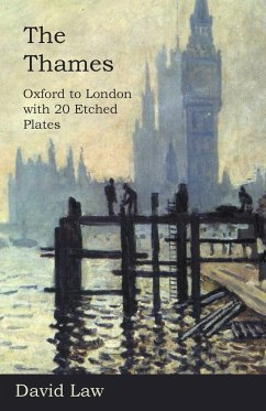 The Thames - Oxford to London with 20 Etched Plates