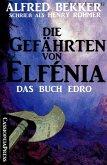 Die Gefährten von Elfénia - Das Buch Edro (eBook, ePUB)