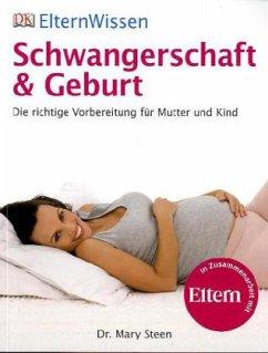 Schwangerschaft & Geburt (Mängelexemplar) - Steen, Mary