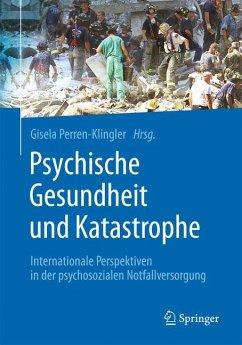 Psychische Gesundheit und Katastrophe