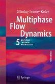 Multiphase Flow Dynamics 5