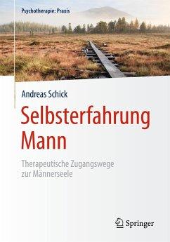 Selbsterfahrung Mann - Schick, Andreas