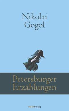 Petersburger Erzählungen - Gogol, Nikolai
