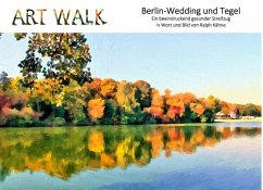 Art Walk Berlin-Wedding und Tegel (eBook, ePUB)