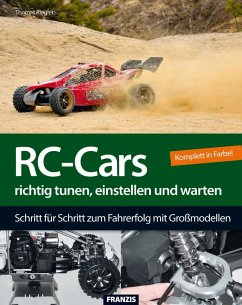 RC-Cars richtig tunen, einstellen und warten (eBook, PDF) - Riegler, Thomas