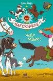 Volle Mähne! / Die Haferhorde Bd.2
