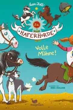 Volle Mähne! / Die Haferhorde Bd.2 - Kolb, Suza