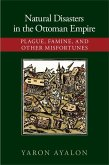 Natural Disasters in the Ottoman Empire (eBook, ePUB)