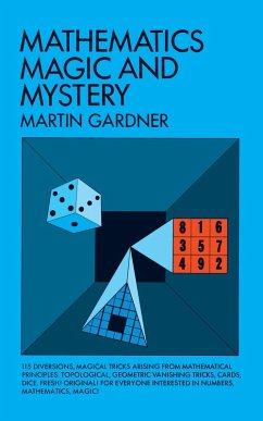 Mathematics, Magic and Mystery (eBook, ePUB) - Gardner, Martin