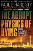 The Abrupt Physics of Dying (eBook, ePUB)