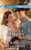 Kissed by a Cowboy (Mills & Boon American Romance) (eBook, ePUB)