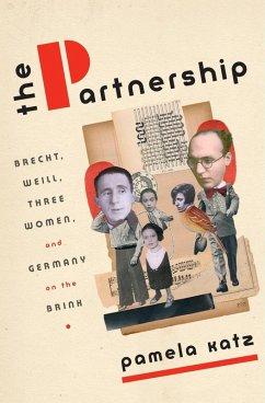 The Partnership (eBook, ePUB) - Katz, Pamela