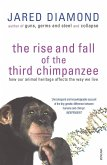 The Rise And Fall Of The Third Chimpanzee (eBook, ePUB)
